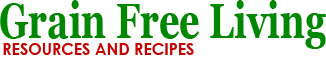 Grain Free Living - Resource for the Grain-Free
